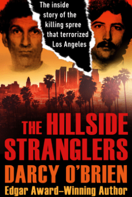 The Hillside Stranglers - Darcy O'Brien