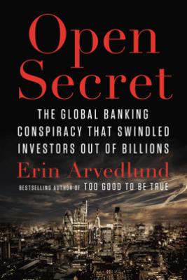 Open Secret - Erin Arvedlund