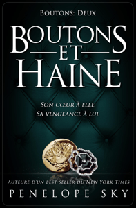 Boutons et haine - Penelope Sky pdf download