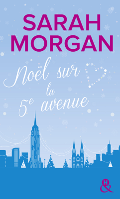 Noël sur la 5e avenue - Sarah Morgan pdf download