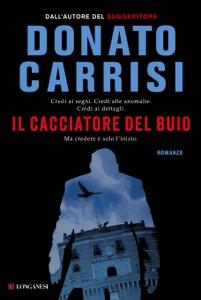 Il cacciatore del buio - Donato Carrisi pdf download