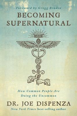 Becoming Supernatural - Dr. Joe Dispenza pdf download