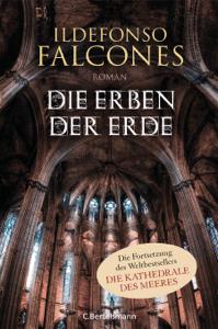 Die Erben der Erde - Ildefonso Falcones pdf download