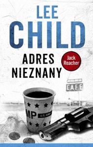 Jack Reacher. Adres nieznany - Lee Child pdf download