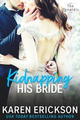 Kidnapping His Bride - Karen Erickson pdf download