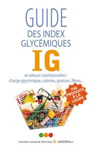 Guide des index glycémiques (IG) - Collectif pdf download