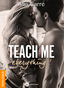 Teach Me Everything - Histoire intégrale - Mia Carre pdf download