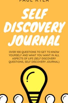Self Discovery Journal - Paul Kyla