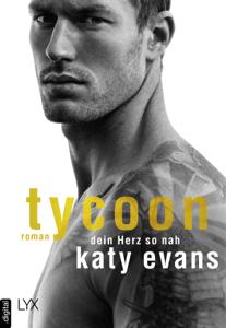 Tycoon - Dein Herz so nah - Katy Evans pdf download