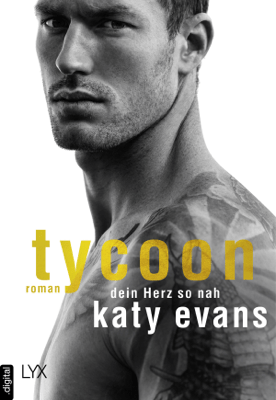 Tycoon - Dein Herz so nah - Katy Evans pdf download