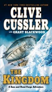 The Kingdom - Clive Cussler & Grant Blackwood pdf download
