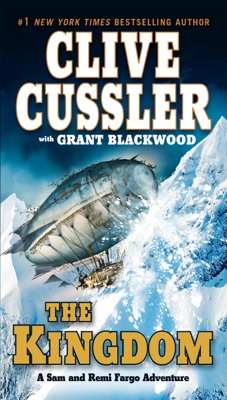 The Kingdom - Clive Cussler & Grant Blackwood pdf download
