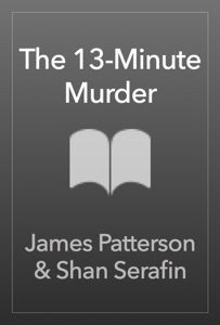 The 13-Minute Murder - James Patterson pdf download
