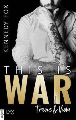 This is War - Travis & Viola - Kennedy Fox pdf download