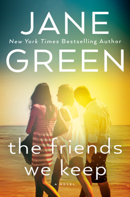 The Friends We Keep - Jane Green pdf download