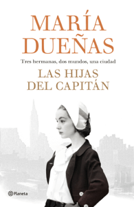 Las hijas del Capitán - María Dueñas pdf download