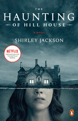 The Haunting of Hill House - Shirley Jackson & Laura Miller pdf download