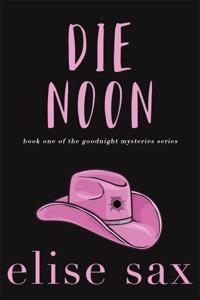 Die Noon - Elise Sax pdf download
