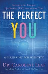 Perfect You - Caroline Leaf pdf download