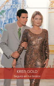 Segura en tus brazos - Kristi Gold pdf download