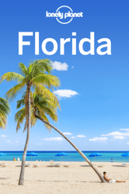Florida Travel Guide - Lonely Planet
