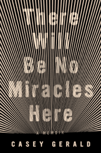 There Will Be No Miracles Here - Casey Gerald pdf download