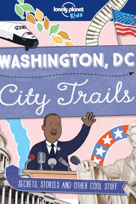 Washington DC - City Trails - Lonely Planet