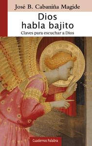 Dios habla bajito - José B. Cabaniña Magide pdf download
