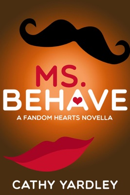 Ms. Behave - Cathy Yardley pdf download
