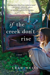 If the Creek Don't Rise - Leah Weiss pdf download