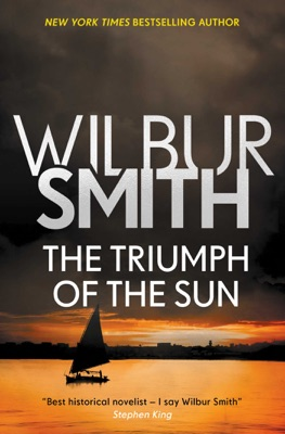 The Triumph of the Sun - Wilbur Smith pdf download
