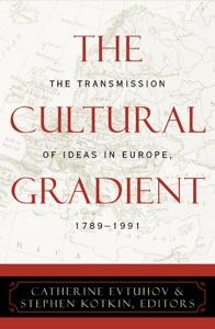 The Cultural Gradient - Catherine Evtuhov & Stephen Kotkin pdf download