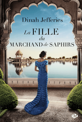 La Fille du marchand de saphirs - Dinah Jefferies pdf download
