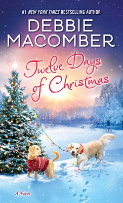 Twelve Days of Christmas - Debbie Macomber pdf download
