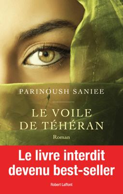 Le voile de Téhéran - Parinoush Saniee pdf download