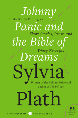 Johnny Panic and the Bible of Dreams - Sylvia Plath pdf download
