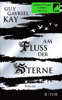 Am Fluss der Sterne - Guy Gavriel Kay pdf download