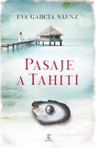 Pasaje a Tahití - Eva García Saénz de Urturi pdf download