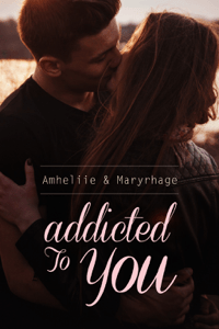 Addicted To You - Amheliie pdf download