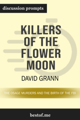 Killers of the Flower Moon: The Osage Murders and the Birth of the FBI by David Grann - bestof.me