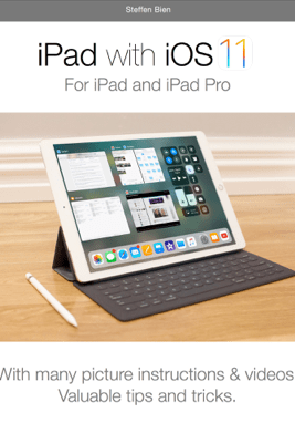 iPad with iOS 11 - Steffen Bien