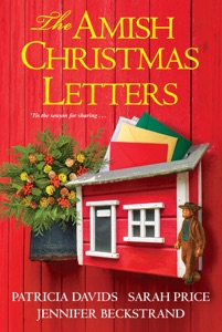 The Amish Christmas Letters - Patricia Davids, Sarah Price & Jennifer Beckstrand pdf download