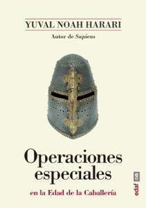 Operaciones especiales en la Edad de la Caballería - Yuval Noah Harari pdf download