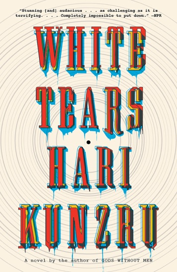 White Tears by Hari Kunzru pdf download