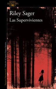 Las Supervivientes - Riley Sager pdf download