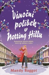 Vánoční polibek v Notting Hillu - Mandy Baggot pdf download