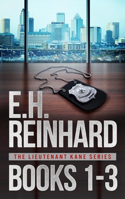 Lieutenant Kane Thrillers Books 1-3 - E.H. Reinhard pdf download