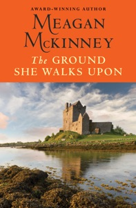The Ground She Walks Upon - Meagan McKinney pdf download