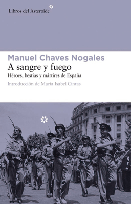 A sangre y fuego - Manuel Chaves Nogales pdf download