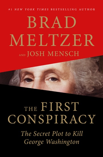 The First Conspiracy - Brad Meltzer & Josh Mensch pdf download